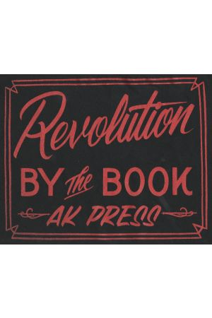 """Revolution by the Book"" AK Press T-Shirt"