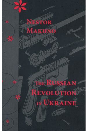 The Russian Revolution in Ukraine