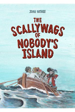 The Scallywags of Nobody's Island