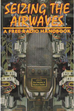 Seizing the Airwaves
