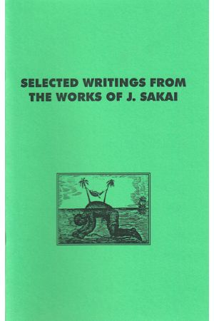Selected Writings From The Works of J. Sakai
