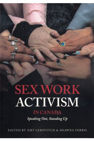 Sex Work Activism in Canada
