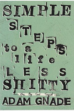 Simple Steps to a Life Less Shitty