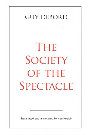 The Society of the Spectacle e-book