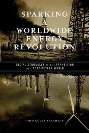 Sparking a Worldwide Energy Revolution e-book