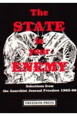 The State Is Your Enemy