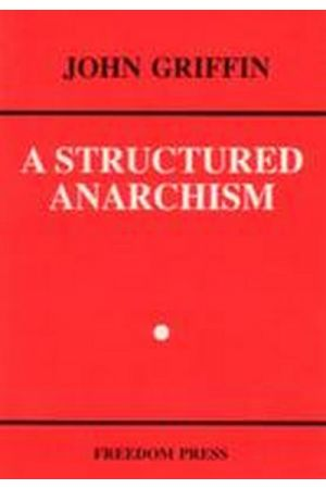 A Structured Anarchism