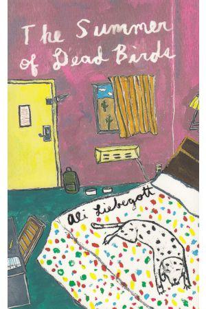 The Summer of Dead Birds