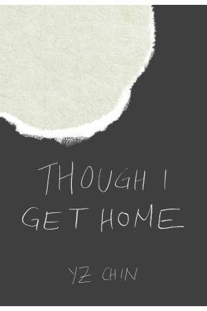 Though I Get Home