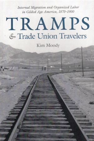 Tramps and Trade Union Travelers