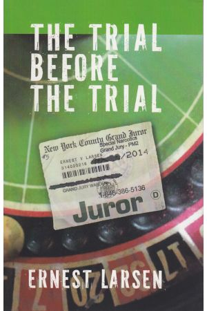 The Trial Before the Trial
