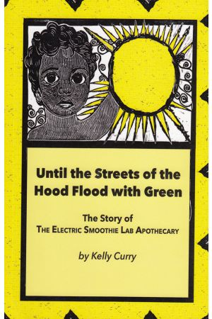 Until the Streets of the Hood Flood with Green