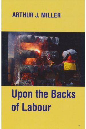 Upon the Backs of Labour