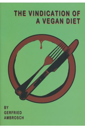 The Vindication of A Vegan Diet