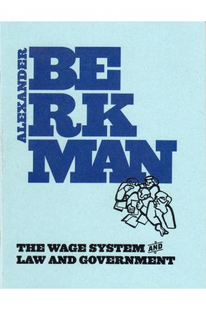 The Wage System & Law and Government