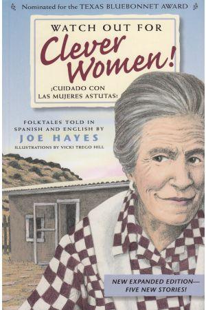 Watch Out for Clever Women! / ¡Cuidado con las mujeres astutas!