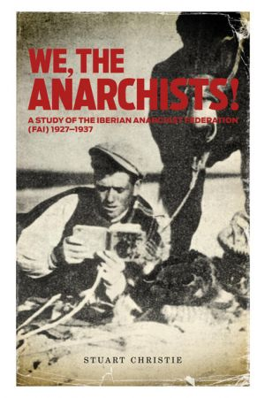 We The Anarchists!