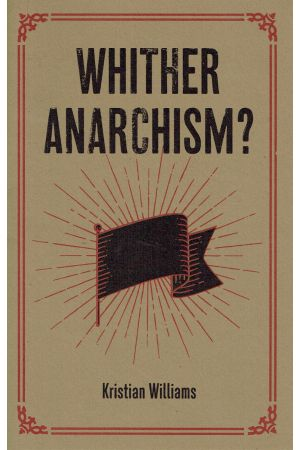 Whither Anarchism? e-book