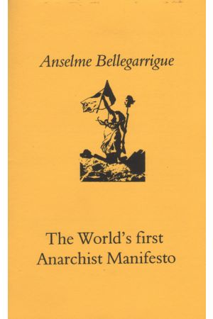 The World's First Anarchist Manifesto