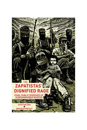 The Zapatistas' Dignified Rage e-book